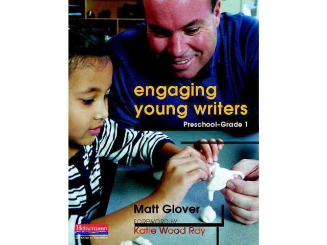 Engaging Young Writers Glover, Matt