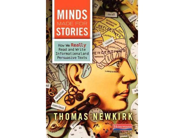 Minds Made for Stories Newkirk, Thomas