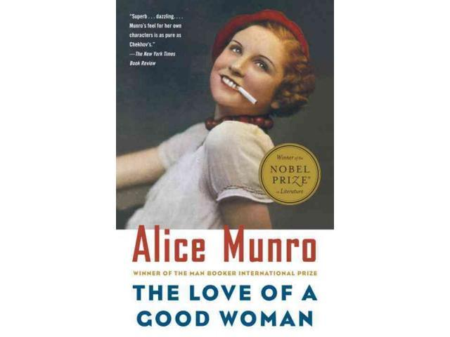 The Love of a Good Woman Munro, Alice