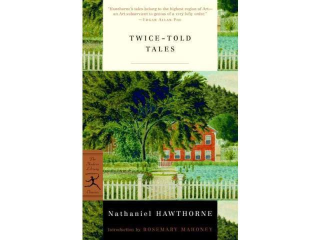 Twice-Told Tales Modern Library Classics Hawthorne, Nathaniel