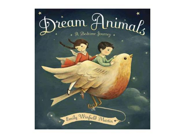 Dream Animals Martin, Emily Winfield