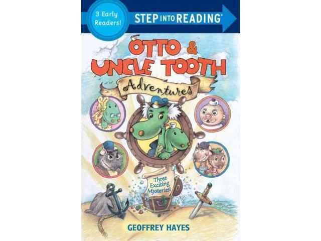 Otto & Uncle Tooth Adventures Step into Reading, Step 4: Otto & Uncle Tooth Hayes, Geoffrey