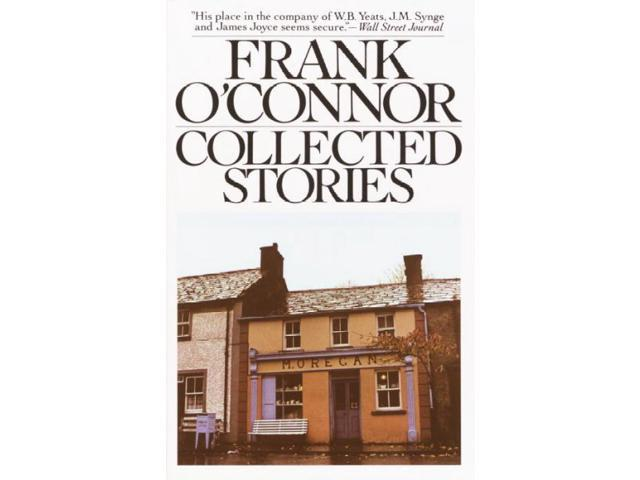 Collected Stories O'Connor, Frank