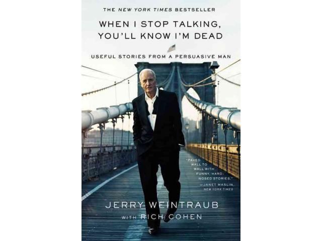 When I Stop Talking, You'll Know I'm Dead Reprint Weintraub, Jerry/ Cohen, Rich (Contributor)
