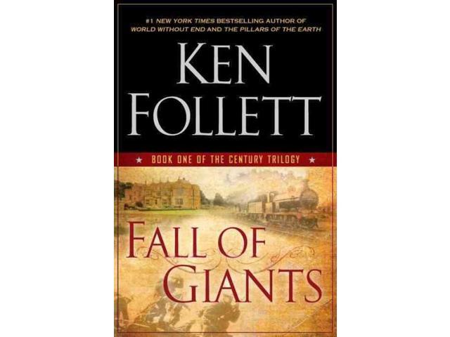 Fall of Giants The Century Trilogy Follett, Ken