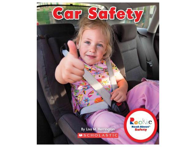 Car Safety Rookie Read-About Safety Herrington, Lisa M.