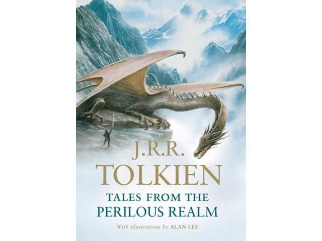 Tales from the Perilous Realm Tolkien, J. R. R./ Lee, Alan (Illustrator)