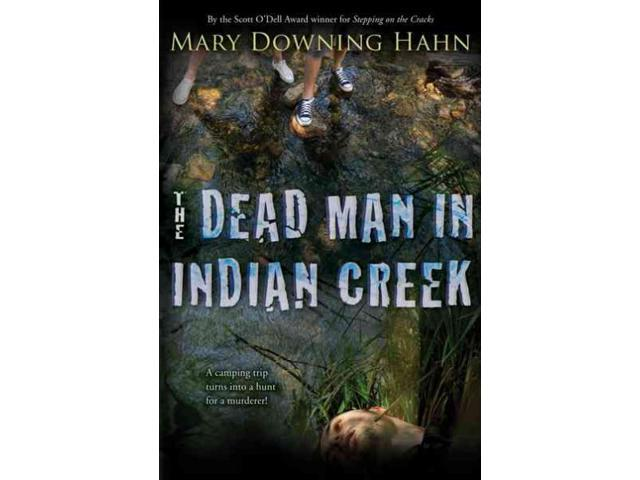 The Dead Man in Indian Creek Reprint Hahn, Mary Downing