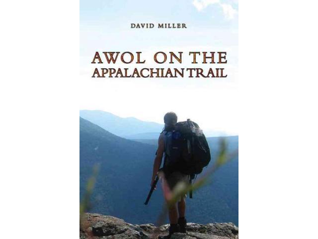 AWOL on the Appalachian Trail Reprint Miller, David
