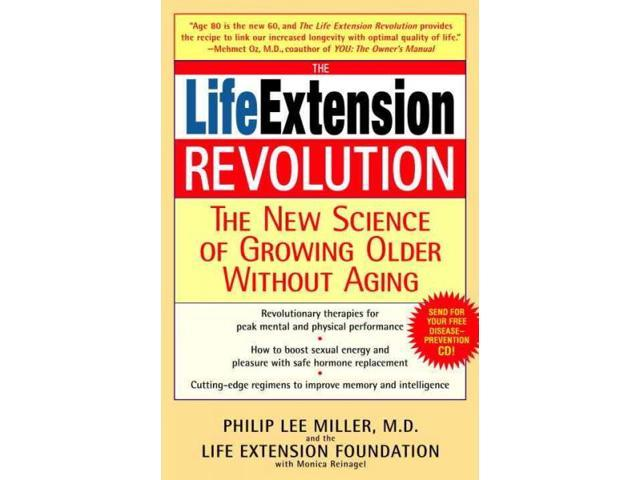 The Life Extension Revolution Reprint Miller, Philip Lee, M.D./ Reinagel, Monica