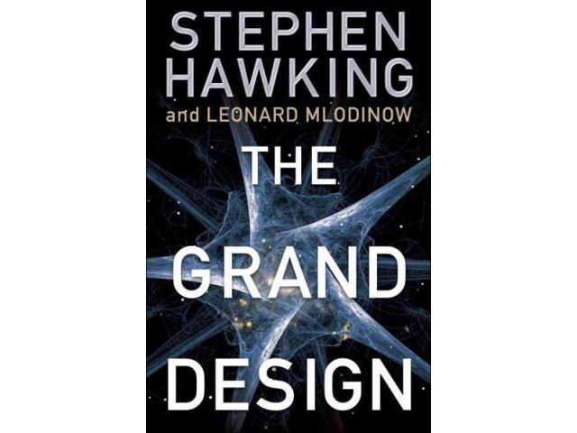 The Grand Design Hawking, Stephen W./ Mlodinow, Leonard