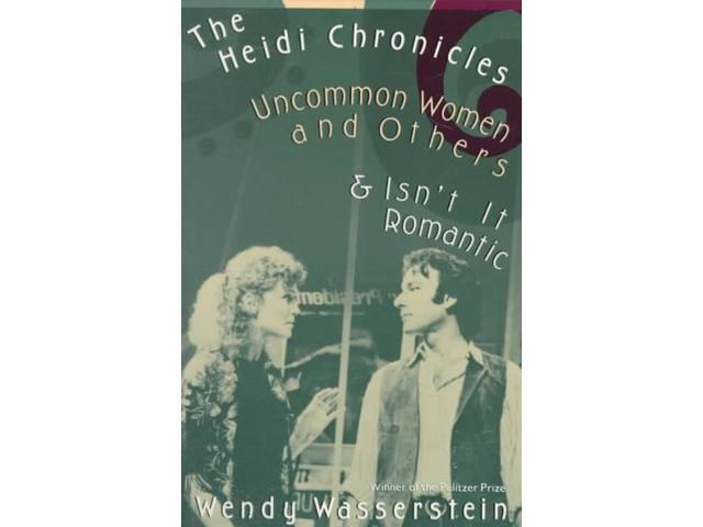 The Heidi Chronicles and Other Plays Reissue Wasserstein, Wendy