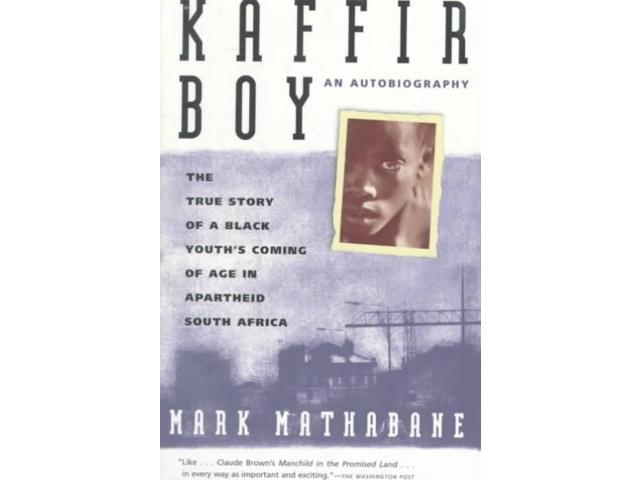 a review of kaffir boy by mark mathabane Posts about books ('kaffir boy' by mark mathabane) written by craig lock.