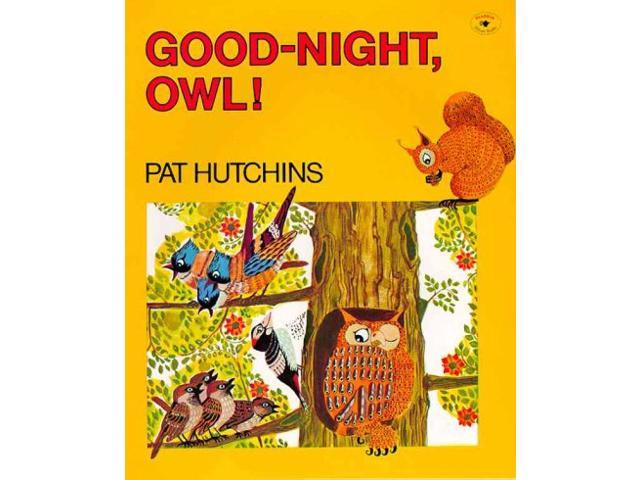 Good-Night, Owl! Reprint Hutchins, Pat
