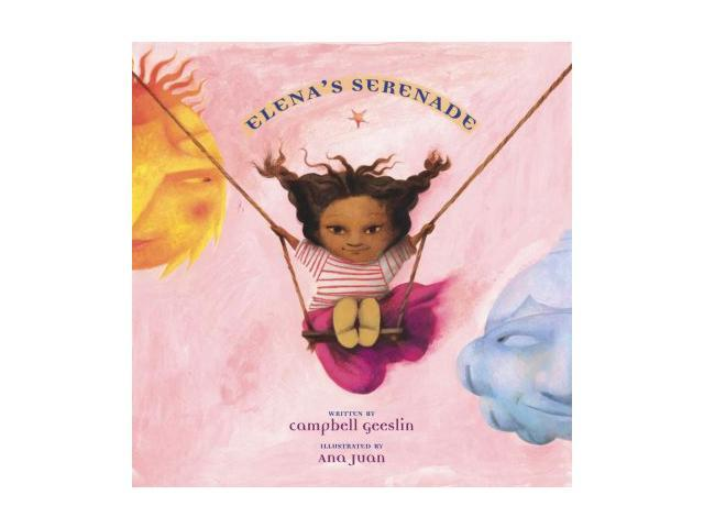 Elena's Serenade Americas Award for Children's and Young Adult Literature. Commended Geeslin, Campbell/ Juan, Ana (Illustrator)