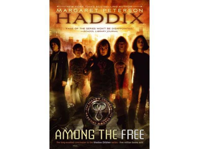 Among the Free Shadow Children Reprint Haddix, Margaret Peterson