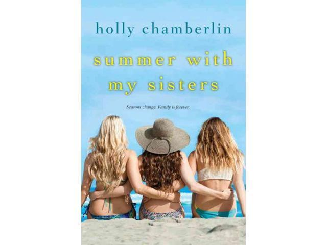Summer With My Sisters Chamberlin, Holly