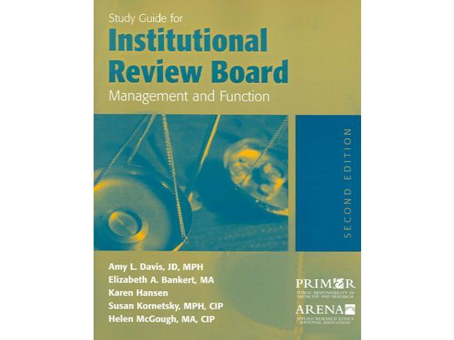 essay on institutional review board Institutional, academic, and commercial institutional review boards should be judged on the quality of their decisions, not on their ownership.