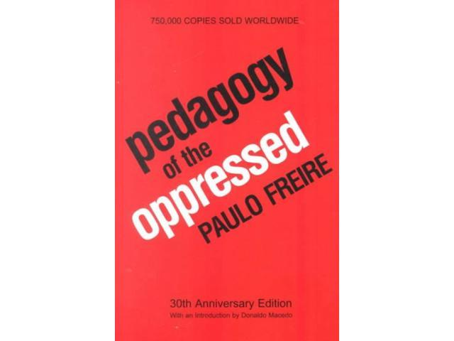 an introduction to the pedagogy of the oppressed By paddy mccolm paulo freire's pedagogy of the oppressed this essay will offer an introduction to the key ideas a pedagogy for liberation.