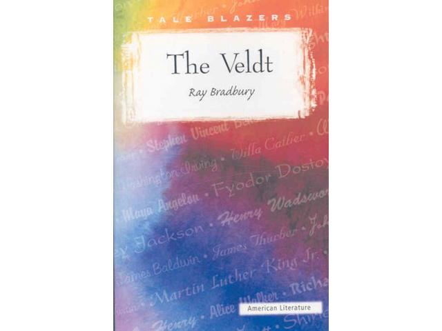 the veldt analysis by ray bradbury