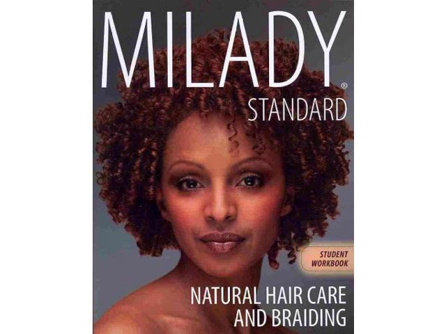 Milady Standard Natural Hair Care And Braiding