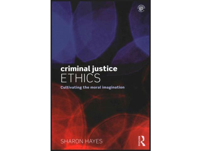 criminal justice ethics New listing ethical dilemmas and decisions in criminal justice [ethics in crime and justice] pre-owned 45 out of 5 stars - ethical dilemmas and decisions in criminal justice [ethics in crime and justice.