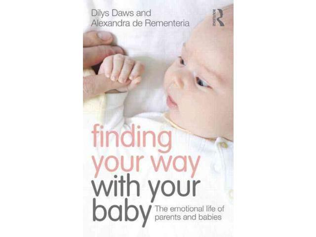 Finding Your Way With Your Baby Daws, Dilys/ De Rementeria, Alexandra