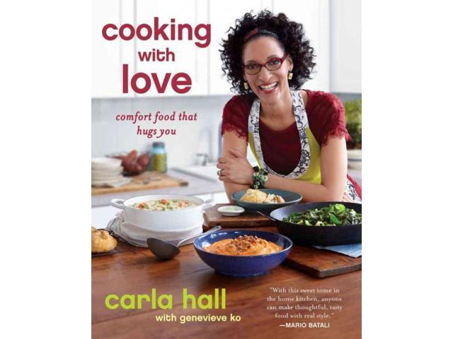 Cooking With Love Reprint Hall, Carla/ Ko, Genevieve (Contributor)