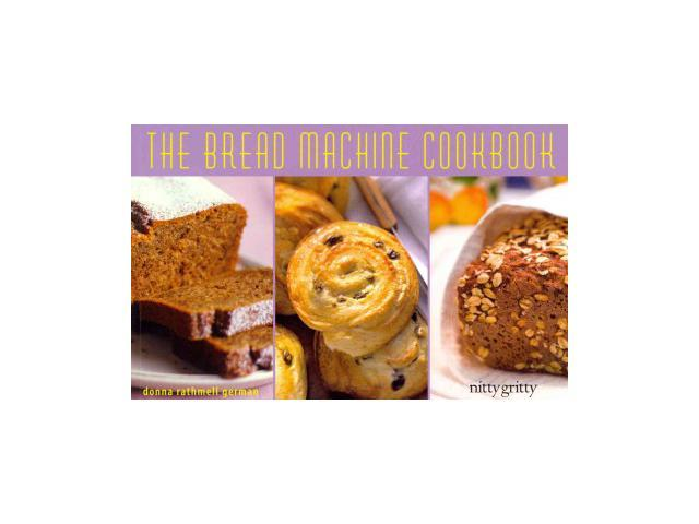 the bread machine cookbook by donna rathmell german