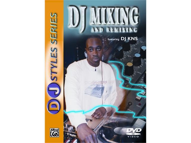 Alfred 00-904926 DJ Styles Series- DJ Mixing and Remixing - Music Book