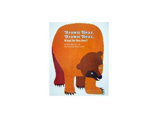 INGRAM BOOK & DISTRIBUTOR ING0805002014 BROWN BEAR BROWN BEAR WHAT DO YOU