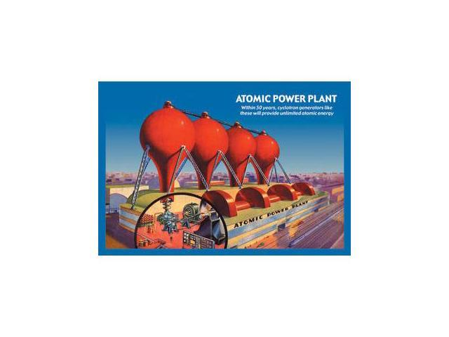 Buyenlarge 16032-2P2030 Atomic Power Plant 20x30 poster
