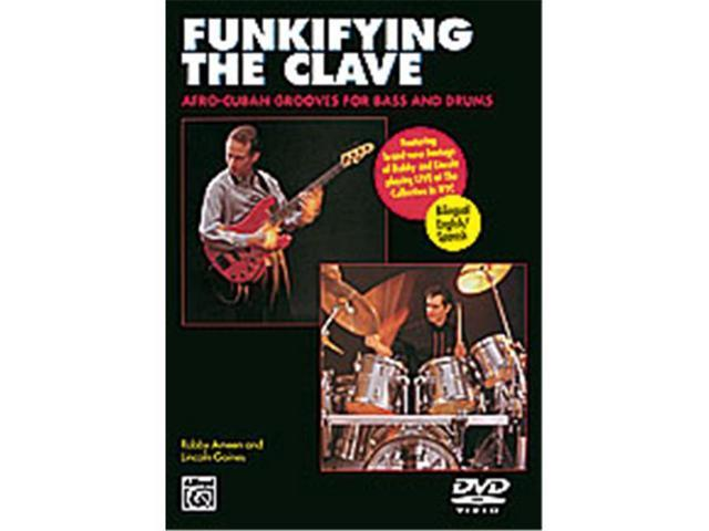 Alfred 00-28037 Funkifying the Clave- Afro-Cuban Grooves for Bass and Drums - Music Book