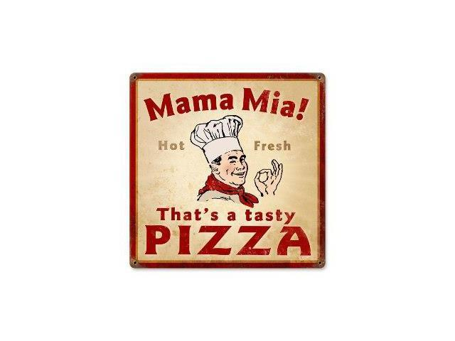 Past time signs v929 mama mia pizza food and drink vintage for Plaque metal cuisine