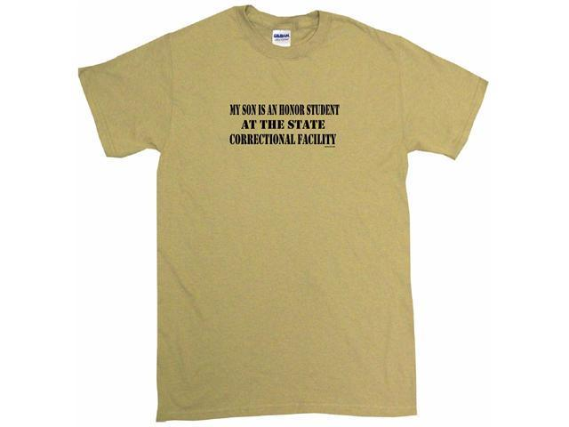 My Son Is An Honor Student At The State Correctional Facility Men's Short Sleeve Shirt