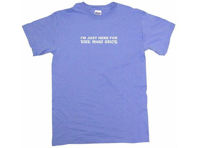 I'm Just Here For The Mug Shot Men's Short Sleeve Shirt