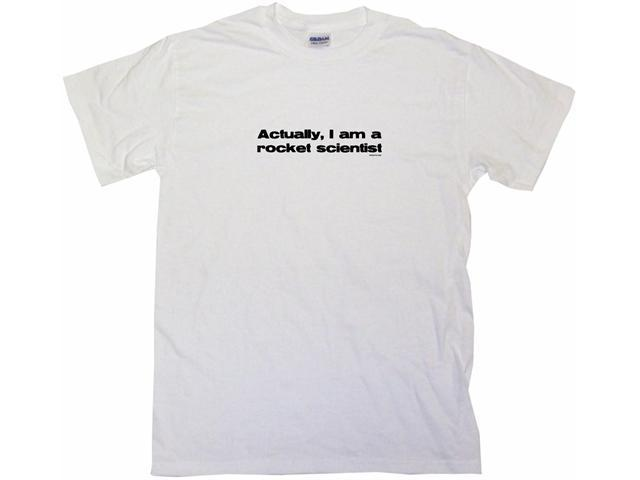 Actually I Am A Rocket Scientist Kids T Shirt