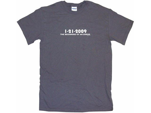 1-21-2009 The Beginning Of An Rrror Men's Short Sleeve Shirt