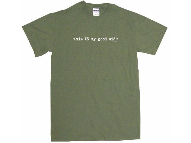 This IS My Good Side Men's Short Sleeve Shirt