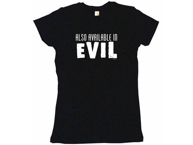 Also Available In Evil Women's Babydoll Petite Fit Tee Shirt