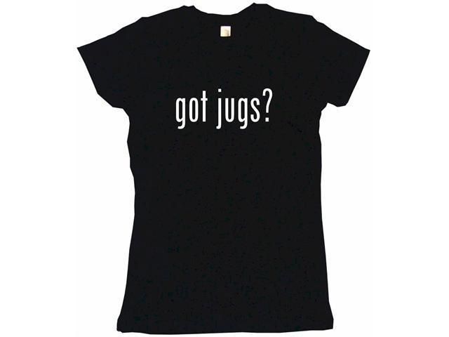 got jugs? Women's Babydoll Petite Fit Tee Shirt