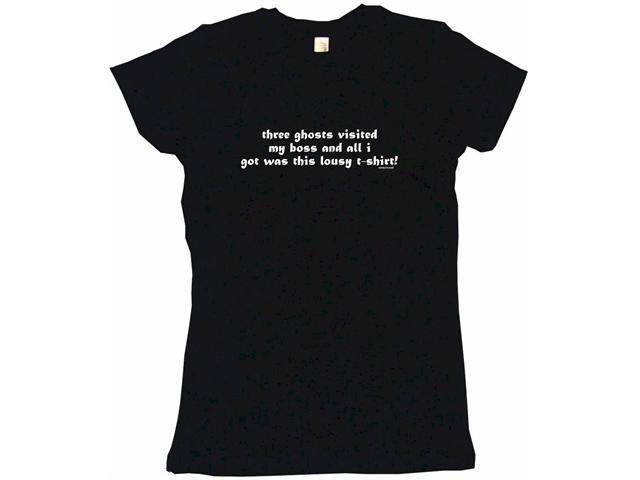 Three Ghosts Visited My Boss  Joke Women's Babydoll Petite Fit Tee Shirt