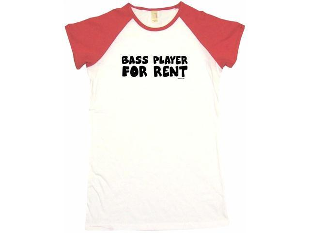 Bass Player For Rent Women's Babydoll Petite Fit Tee Shirt