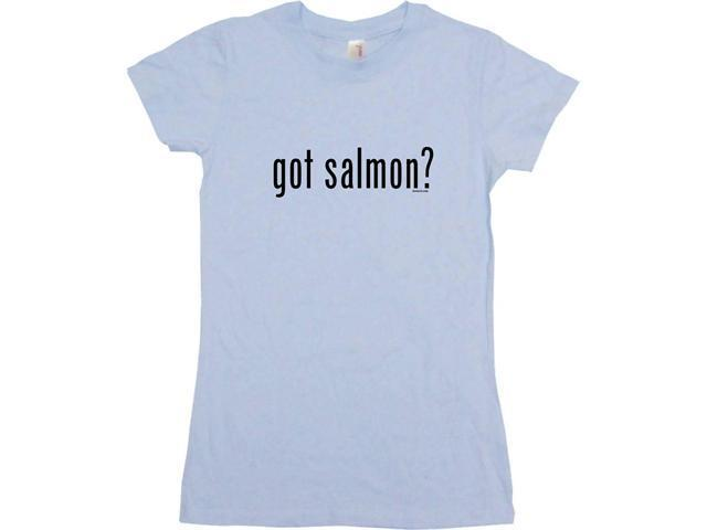got salmon? Women's Babydoll Petite Fit Tee Shirt
