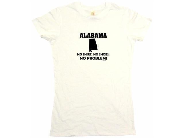 Alabama No Shirt No Shoes No Problem Women's Babydoll Petite Fit Tee Shirt