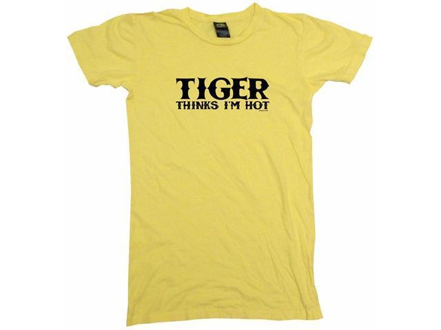 Tiger Thinks I'm Hot Women's Babydoll Petite Fit Tee Shirt