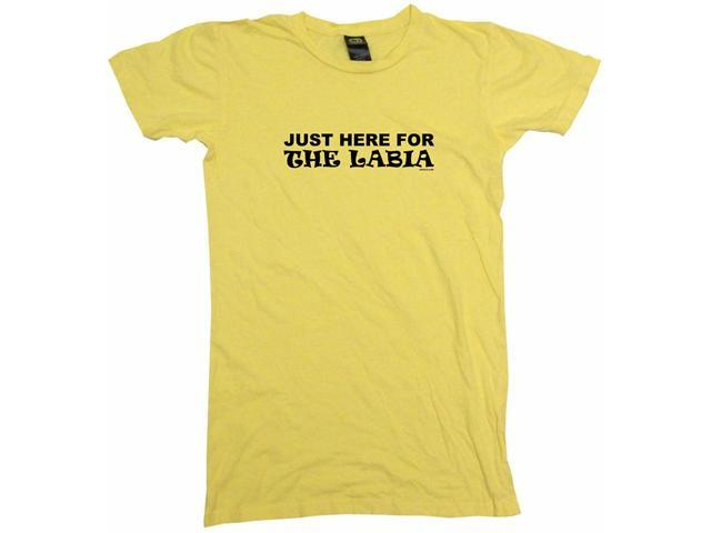Just Here For The Labia Women's Babydoll Petite Fit Tee Shirt