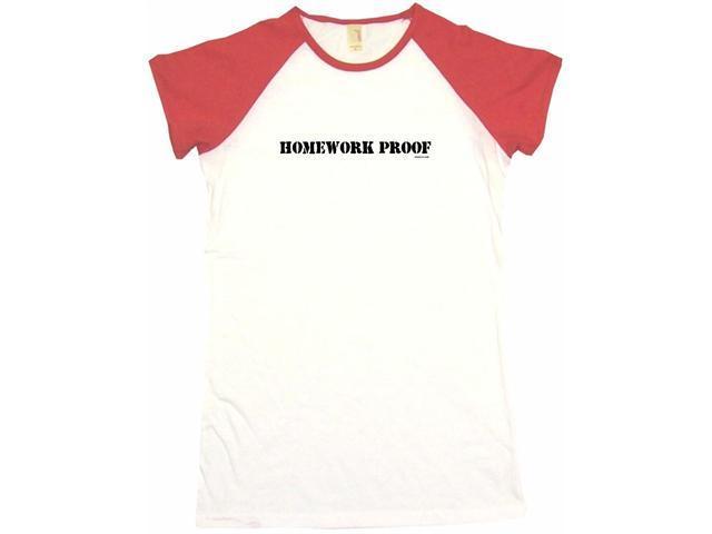 Homework Proof Women's Babydoll Petite Fit Tee Shirt