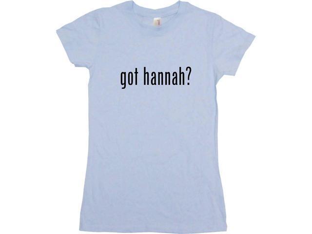 got hannah? Women's Babydoll Petite Fit Tee Shirt