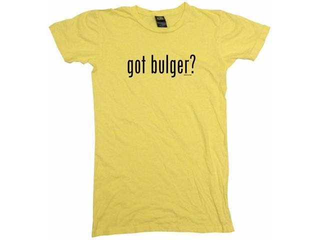 got bulger? Women's Babydoll Petite Fit Tee Shirt
